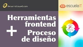 Herramientas frontend y proceso de diseño web