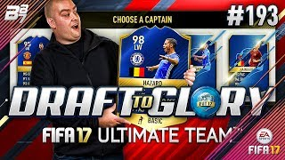 DRAFT TO GLORY! TOTS HAZARD THE BEST?! #193 | FIFA 17 ULTIMATE TEAM