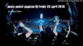 pesta pantai pagatan Dj Fredy 23 april 2016 part 1