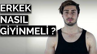 Erkek Nasıl Giyinmeli ? | Fit Bir Erkek Nasıl Giyinmeli ?