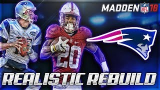 Rebuilding The New England Patriots | Bryce Love   No Tom Brady | Madden 18 Connected Franchise