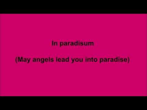In Paradisum (May Angels lead you into paradise)