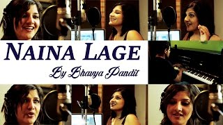 Naina Lage (Female)   Being Indian Music Ft.Bhavya Pandit   Jai - Parthiv