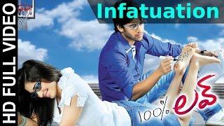 100 % Love Movie || Infatuation Video Song || Naga Chaitanya, Tamannah