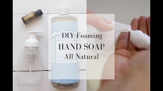 How to Make Hand Soap All Natural Hand Soap Recipe with Essential Oils
