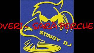Stinzy vs Ricchi e Poveri  -  Sarà Perchè ti Amo (Power Italodance Remix)