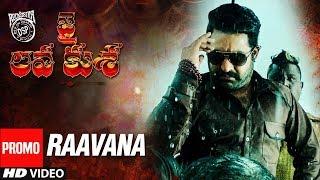 Raavana Video Song Promo - Jai Lava Kusa Video Songs - NTR, Devi Sri Prasad