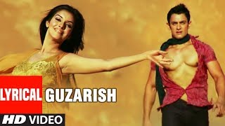 LYRICAL: Guzarish  | Ghajini Feat. Aamir Khan | Asin | Love Song | T-Series