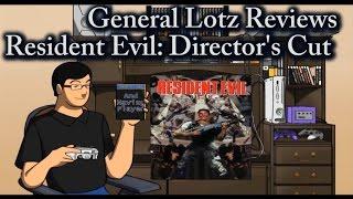 General Lotz Reviews Resident Evil Director's Cut