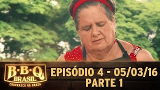 BBQ Brasil (05/03/16) - Episódio 4 - Parte 1
