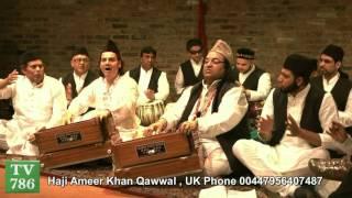 Balaghal Ula Be Kamalehi  by Haji Ameer Khan Qawwal , UK Phone 00447956407487
