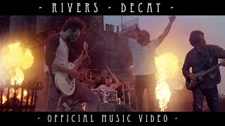 Rivers - Decay [Official Music Video]