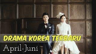 12 Drama Korea Terbaru dan Terbaik Selama April-Juni 2017