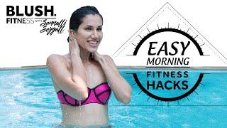 Morning Mantra By Sonnalli Seygall | Blush Fitness