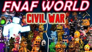 BB PLAYS: FNAF World - Civil War || DIVIDED WE FALL