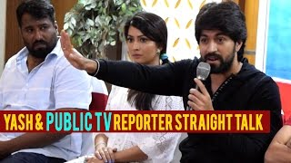 Yash and Public TV reporter straight talk