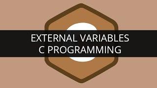 External Variables   C Programming   Edureka
