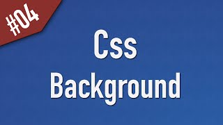 Learn Css in Arabic #04 - Element Background
