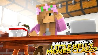 Minecraft School : LITTLE KELLY MOVES TO A NEW CLASS?