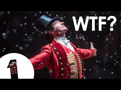 The Greatest Showman: WTF?