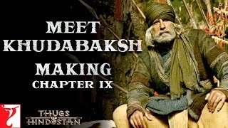 Meet Khudabaksh | Making of Thugs Of Hindostan | Chapter 9 | Amitabh Bachchan | Aamir Khan