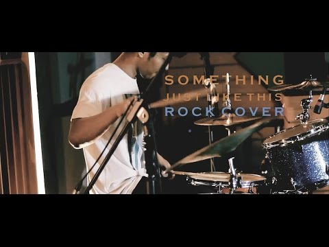 Xxx Mp4 The Chainsmokers Coldplay Something Just Like This Rock Cover By Jeje GuitarAddict Ft Oki 3gp Sex