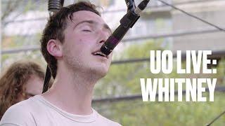 "Whitney ""No Woman"" — UO Live"