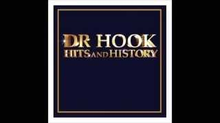 More Like The Movies. Dr Hook.