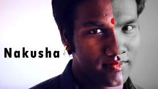 Nakusha - A Heart Touching Story Of  A Transgender   Tamil Short Film