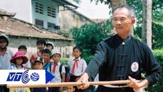 Võ sư Lê Xuân Cảnh: Đường quyền thất truyền | VTC