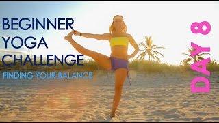 Day 8 Beginner Yoga Challenge: Find Your Balance