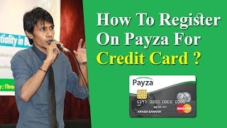 How To Register On Payza For Credit Card