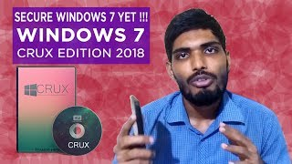 Windows 7 CRUX edition 2018 | Download and install | Secure Windows 7 yet!