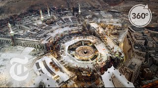Pilgrimage: A 21st Century Journey Through Mecca and Medina | 360 VR Video | The New York Times