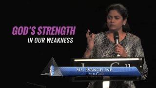 God's strength in our weakness - Sis. Evangeline Paul Dhinakaran