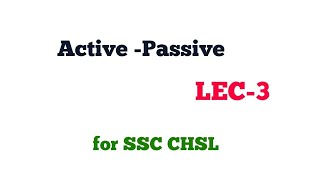 Active Passive LEC -3 for ssc chsl