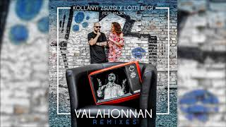 Kollányi Zsuzsi x Lotfi Begi feat. Majka - Valahonnan (Roberto Rios x Dan Sparks Remix)