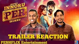 Enakku Innoru Per Irukku Trailer Reaction & Review | G.V. Prakash Kumar | PESHFlix Entertainment