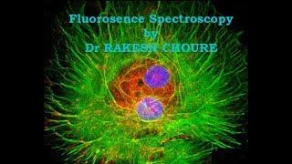 FLUORESCENCE SPECTROSCOPY II HINDI II EASY TO UNDERSTAND II