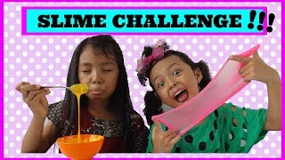 SLIME CHALLENGE !!! with Keira Charma | Bahasa