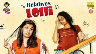 Relatives Lolli - Deenamma Jeevitham Epi #2 || LOL OK PLEASE || Comedy Web Series