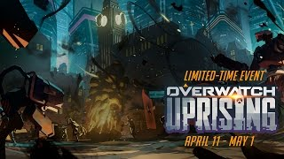 [NEW SEASONAL EVENT] Welcome to Overwatch Uprising!