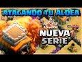 ATACANDO TU ALDEA TH 8 #1 ⭐⭐NUEVA SERIE⭐⭐CLASH OF CLANS A POR TODAS