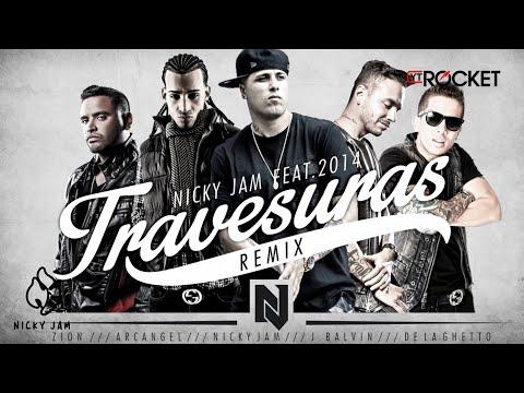 Travesuras Remix Nicky Jam Ft De La Ghetto J balvin Zion y Arcangel Video Lyric