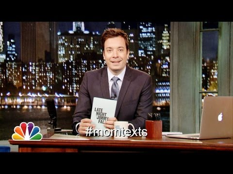 Hashtags MomTexts Late Night with Jimmy Fallon Late Night with Jimmy Fallon