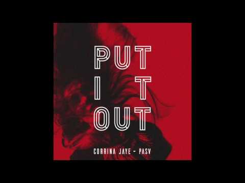 Put It Out - Corrina Jaye & PaSv