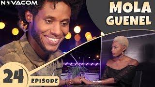Mola Guenel - Saison 1 - Episode 24