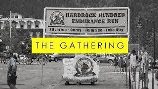 THE GATHERING | The Hardrock 100