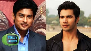 Varun Dhawan Jealous of Siddharth Shukla - Hot Telly News