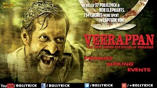 Veerappan  | Promo | Events | Hindi Movies 2016 Full Movie | Latest Bollywood Movies